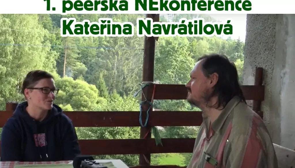 1.peerská NEkonference - Kateřina Navrátilová